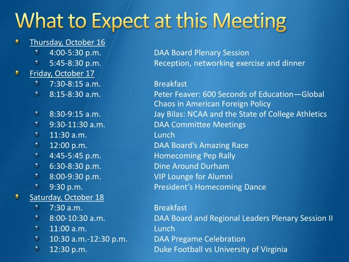 What to Expect at this Meeting