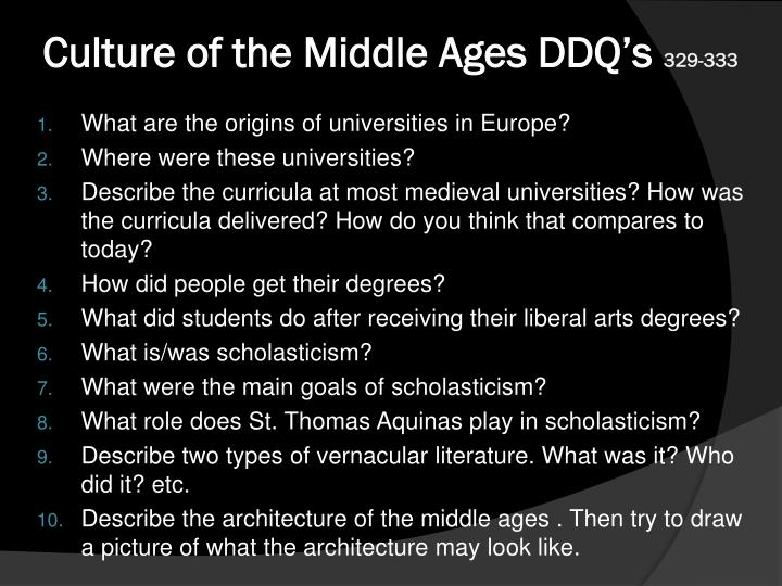 Culture of the middle ages ddq s 329 333
