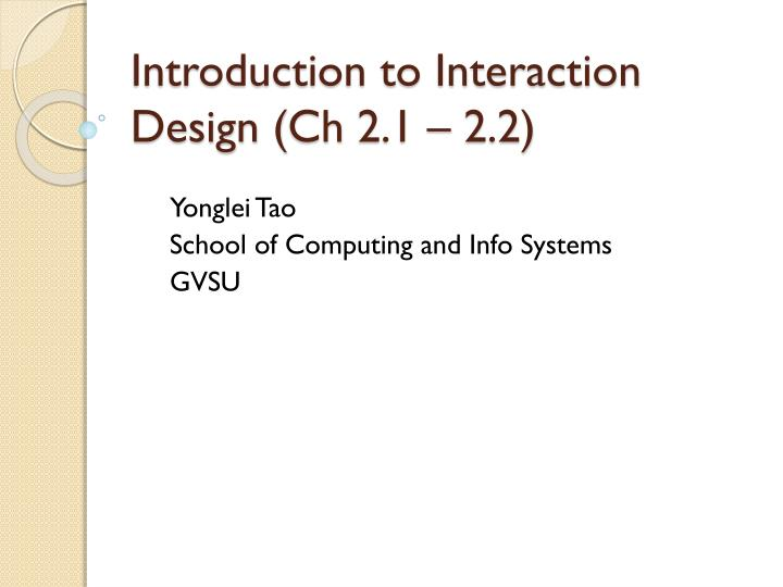 introduction to interaction design ch 2 1 2 2 n.