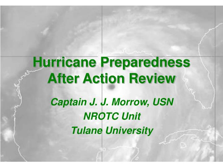 hurricane preparedness after action review n.