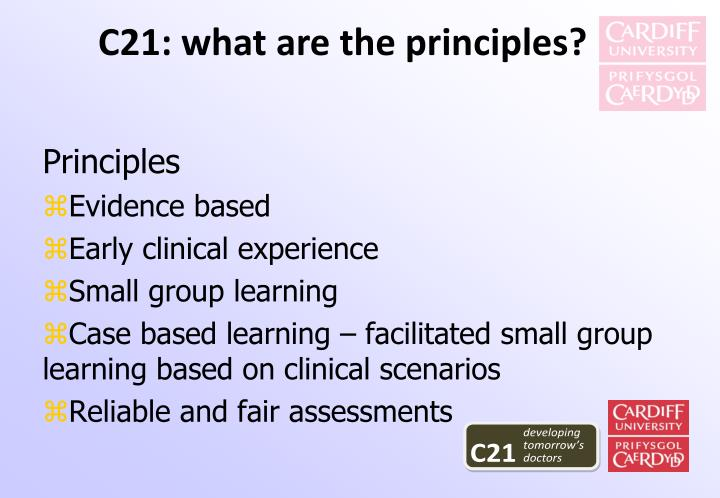 C21: what are the principles?