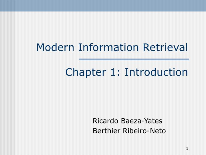 Modern information retrieval chapter 1 introduction