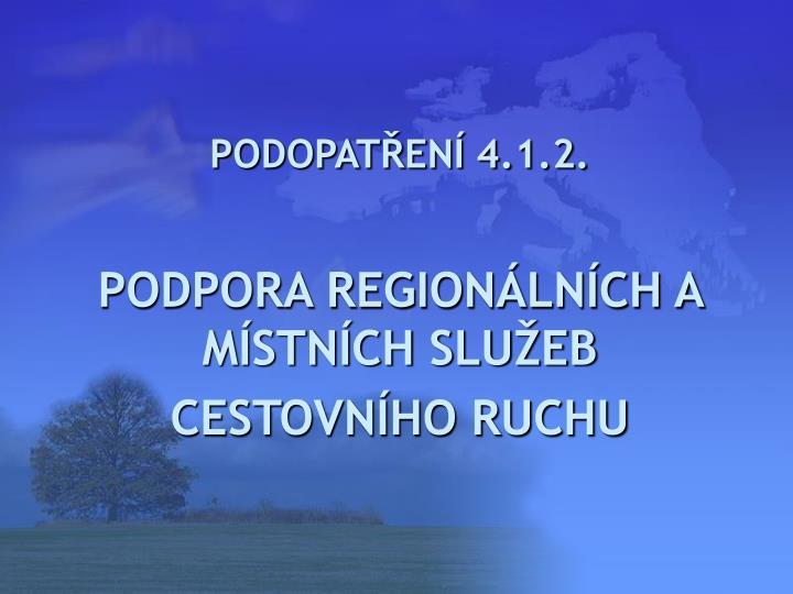 PODOPATŘENÍ 4.1.2.