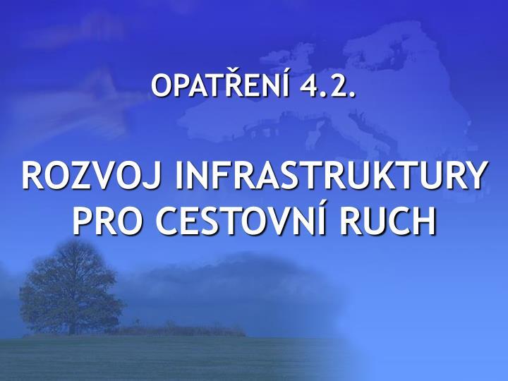 OPATŘENÍ 4.2