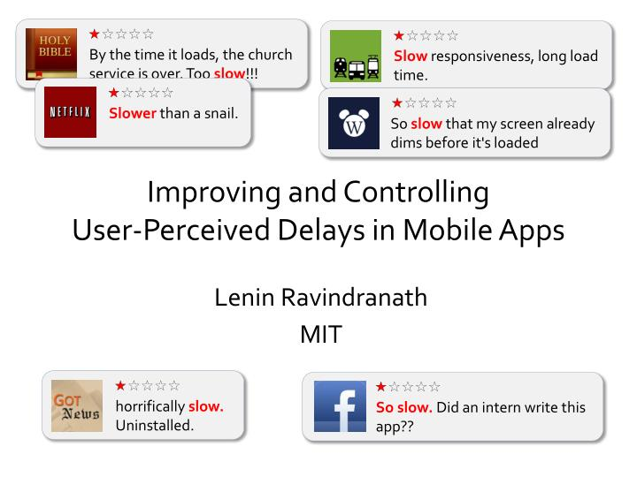 improving and controlling user perceived delays in mobile apps n.