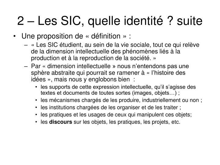 2 – Les SIC, quelle identité ? suite