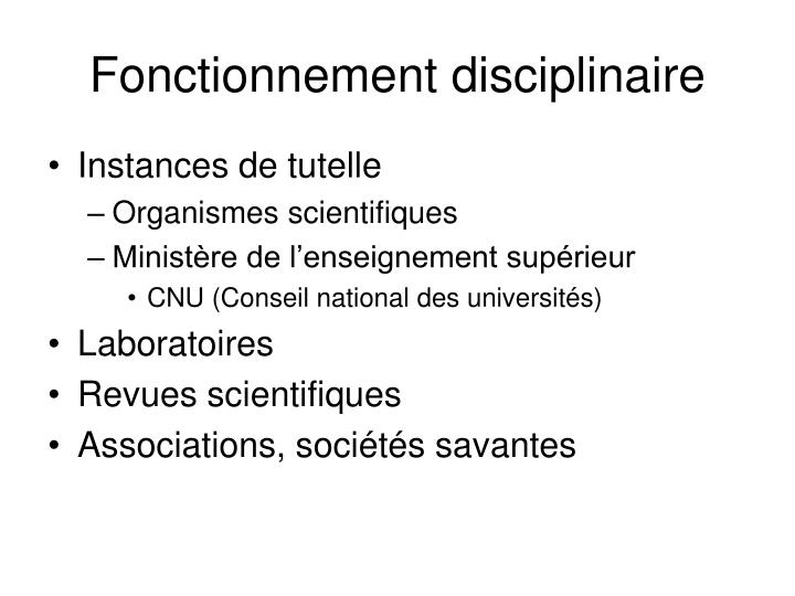 Fonctionnement disciplinaire
