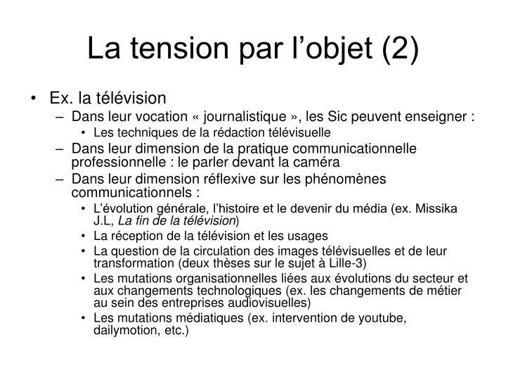 La tension par l'objet (2)