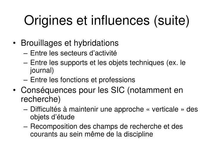 Origines et influences (suite)