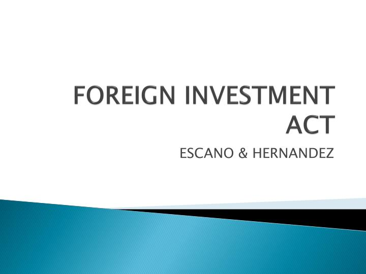 foreign investment act n.