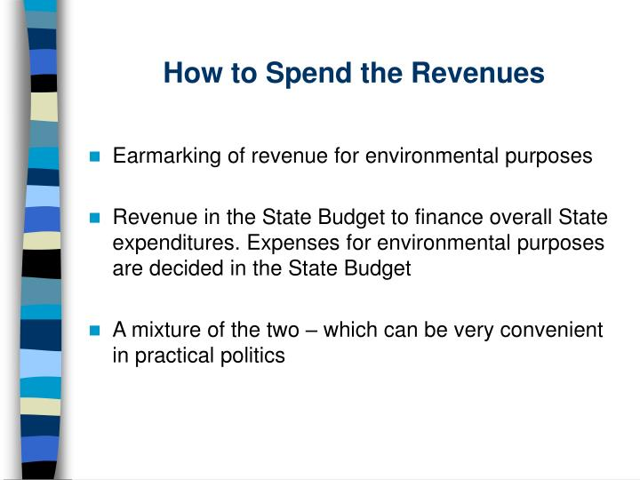 How to Spend the Revenues