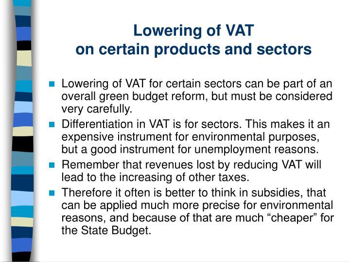 Lowering of VAT