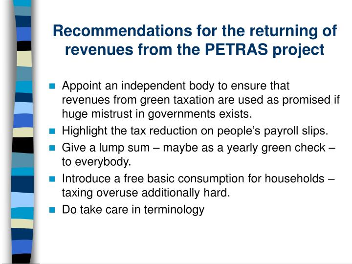 Recommendations for the returning of revenues from the PETRAS project