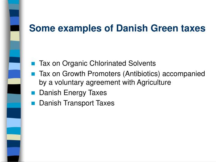 Some examples of Danish Green taxes