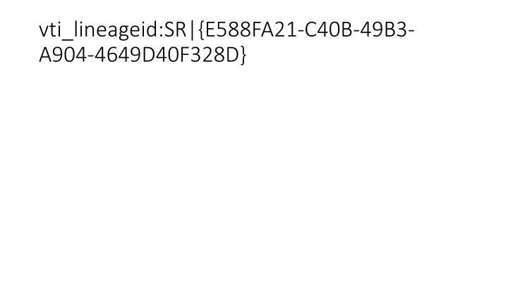 vti_lineageid:SR {E588FA21-C40B-49B3-A904-4649D40F328D}