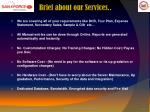brief about our services