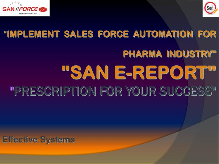 implement sales force automation for pharma industry san e report prescription for your success n.