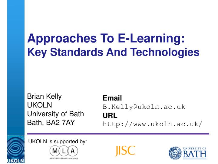 Approaches to e learning key standards and technologies