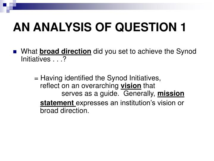AN ANALYSIS OF QUESTION 1