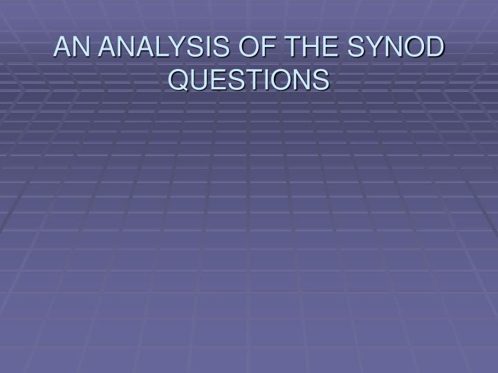 AN ANALYSIS OF THE SYNOD