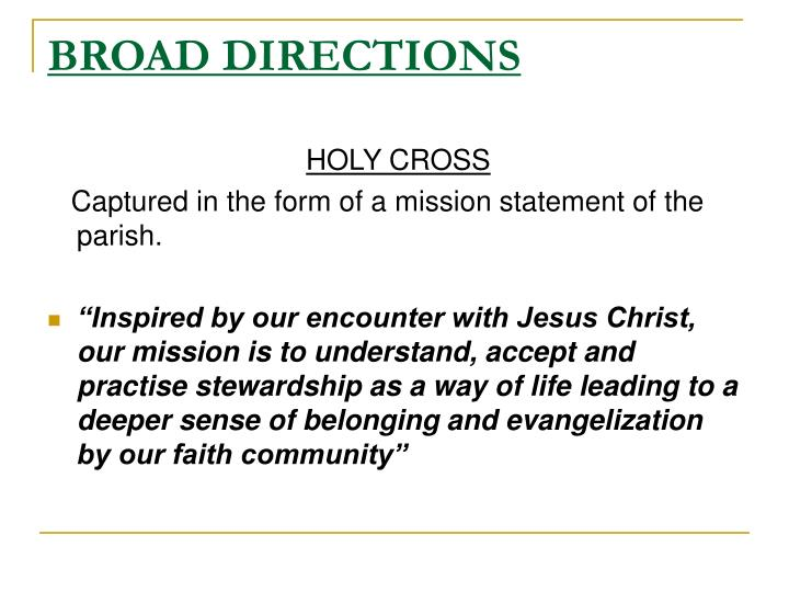 BROAD DIRECTIONS