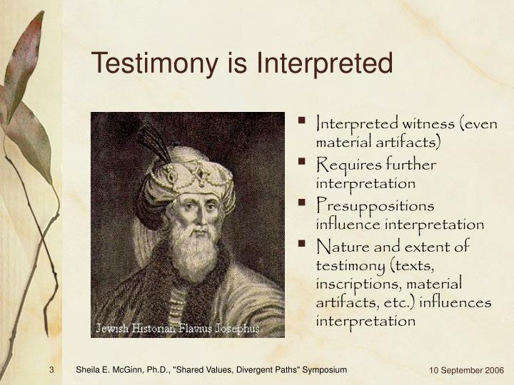 Testimony is interpreted