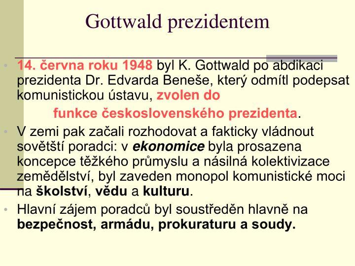 Gottwald prezidentem