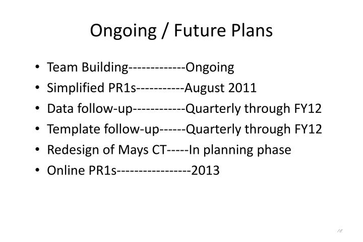Ongoing / Future Plans