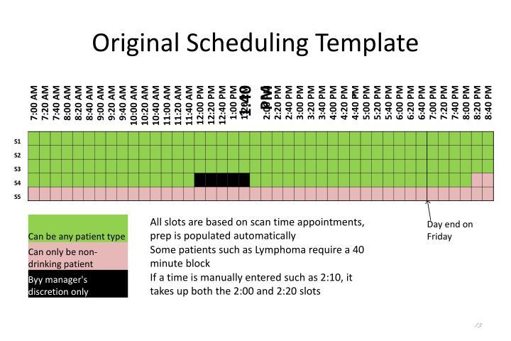 Original Scheduling Template