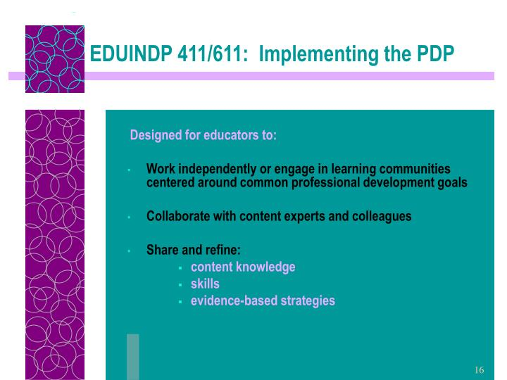 EDUINDP 411/611:  Implementing the PDP
