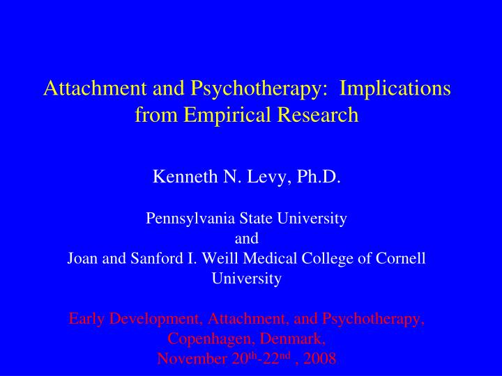 attachment and psychotherapy implications from empirical research n.