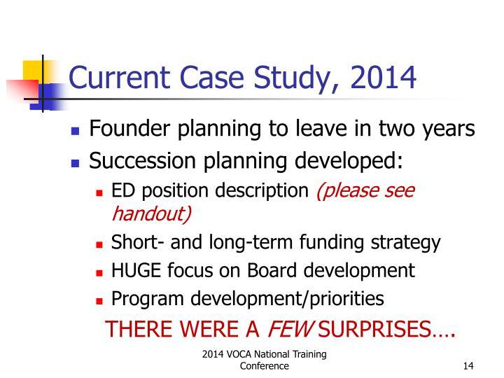 Current Case Study, 2014
