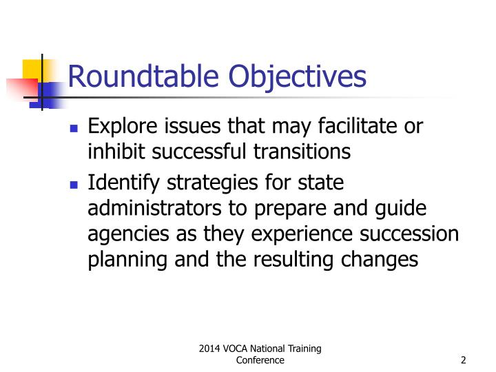 Roundtable objectives