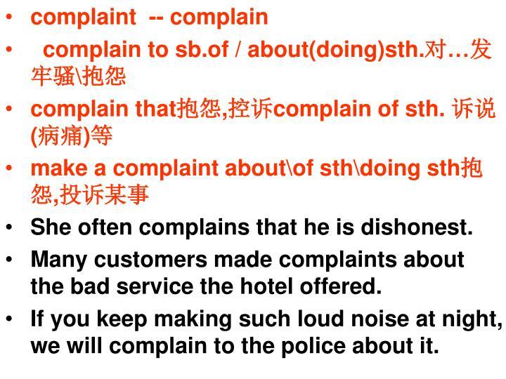 Complaint  -- complain