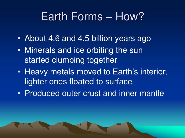 Earth Forms – How?