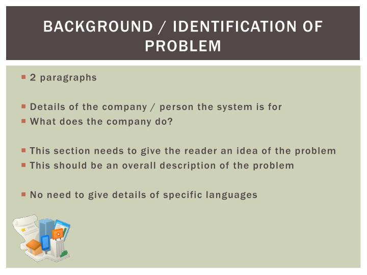 Background / identification of problem