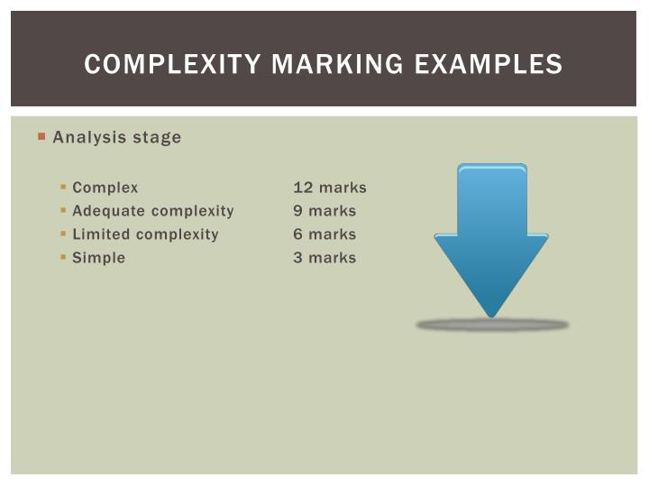 Complexity marking examples
