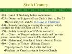 sixth century
