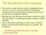 the disciples drew that conclusion