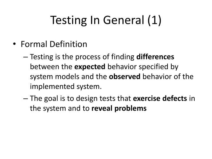 Testing In General (1)