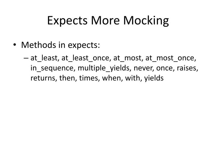 Expects More Mocking