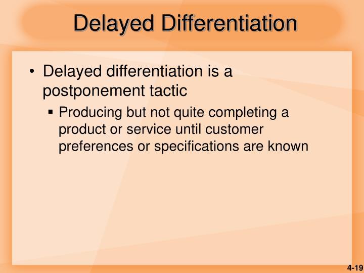 Delayed Differentiation
