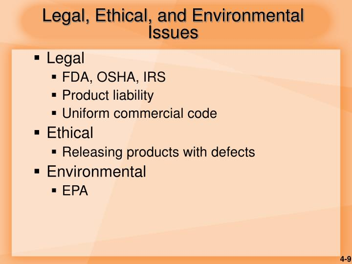 Legal, Ethical, and Environmental Issues