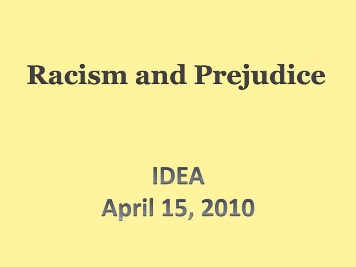 the challenges of racism and prejudice in the new millennium Prejudice, racism and anti-semitism  millennium global challenges no 12 how can transnational organized crime networks be stopped from becoming more powerful.