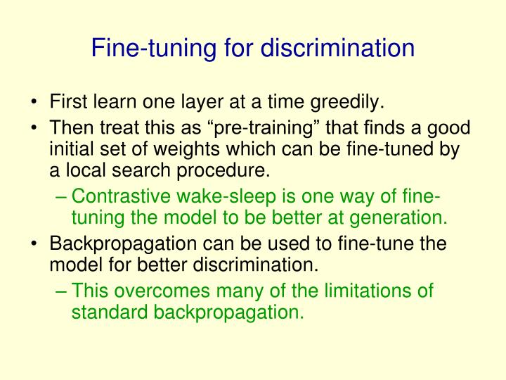 Fine-tuning for discrimination