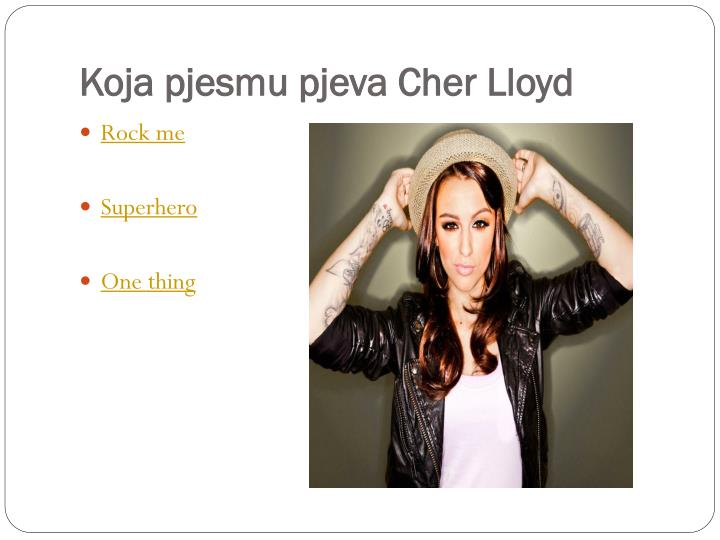 Koja pjesmu pjeva Cher Lloyd