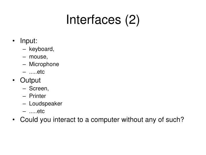 Interfaces (2)