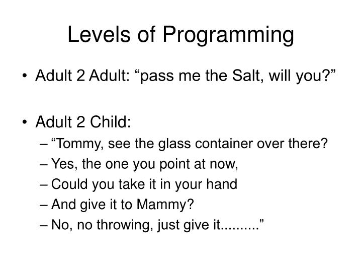Levels of Programming