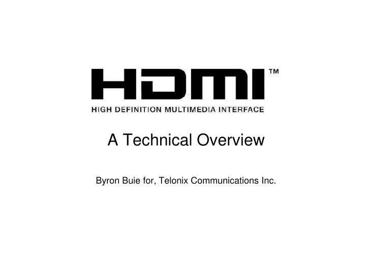 a technical overview byron buie for telonix communications inc n.