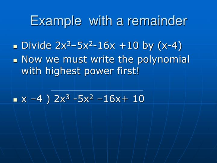 Example  with a remainder